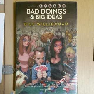 Bad Doings & Big Ideas (Bill Willingham)