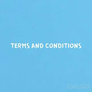 TERMS AND CONDITIONS 😁😁
