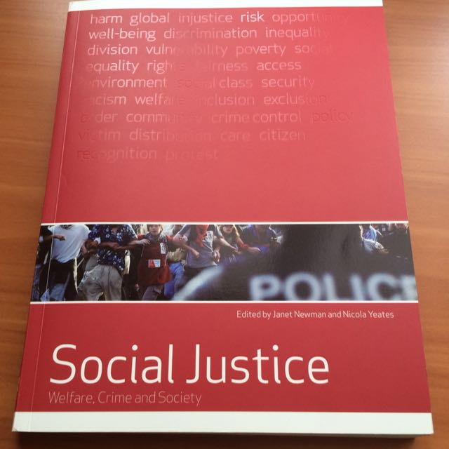 Social Justice: Welfare, Crime, And Society by Newman & Yates