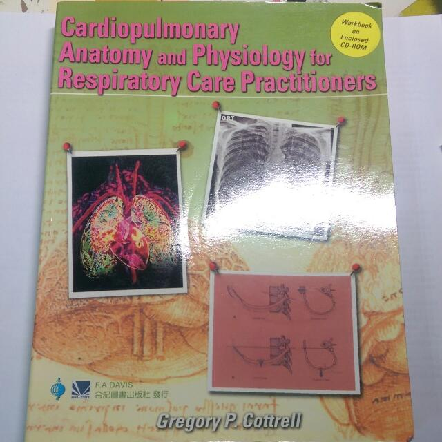 Cardiopulmonary. Anatomy and Physiology for Respiratory Care Practitioners