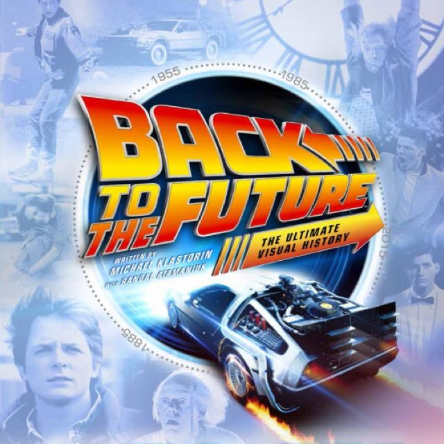 Back To The Future Ultimate Visual History Hardcover Book Delorean