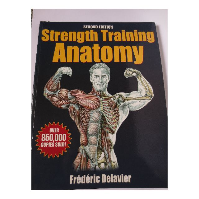 Strength Training Anatomy - Frederic Delavier, Books & Stationery on ...