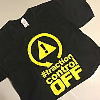 (Sale) Traction Control Off T-Shirt