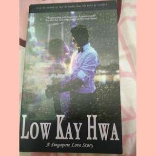 LOW KAY HWA: A Singapore Love Story