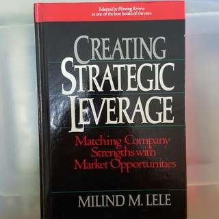 Creating Strategic Leverage