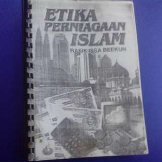 Etika Perniagaan Islam Oleh Rafik Issa Beekun