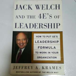 Jack Welsh and the 4E's of Leadership