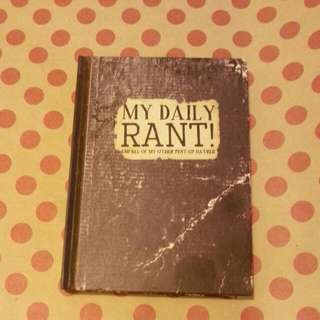 'My Daily Rant' Notebook