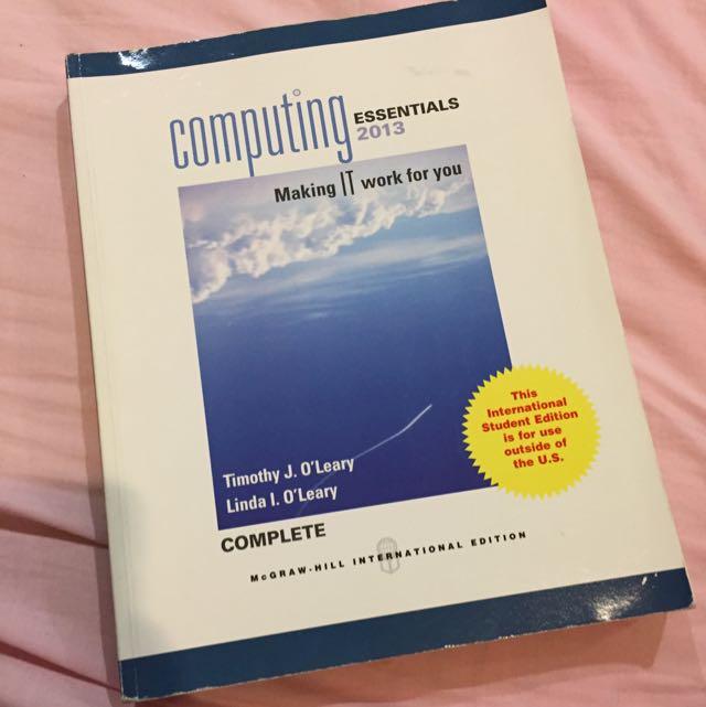 Computing Essentials 2013 Edition
