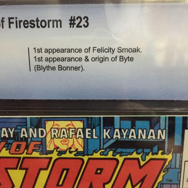 Fury Of Firestorm #23 CBCS 9 8 (1st App  Of Felicity Smoak  1st App And  Origin Of Byte(Blythe Bonnet)