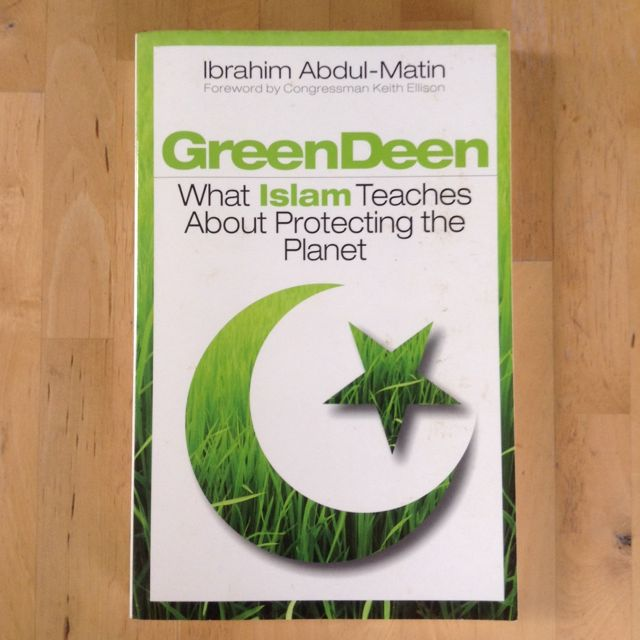Green Dean - What Islam Teaches About Protecting The Planet