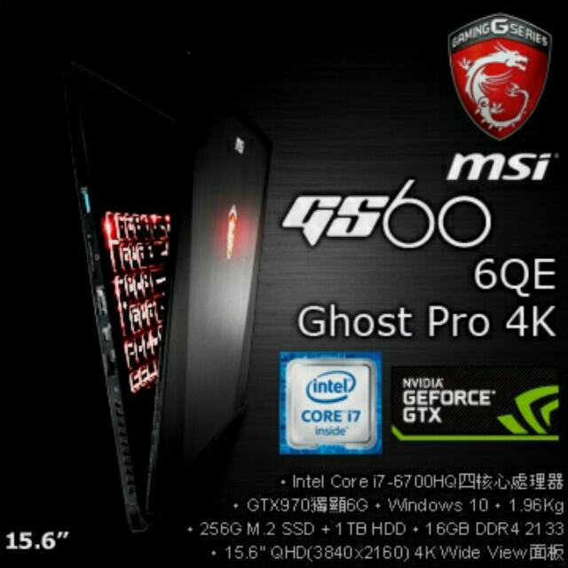 MSI電競筆電GS60 6QE(Ghost Pro 4K)-096TW-BB7670H16G1T0DX10MH