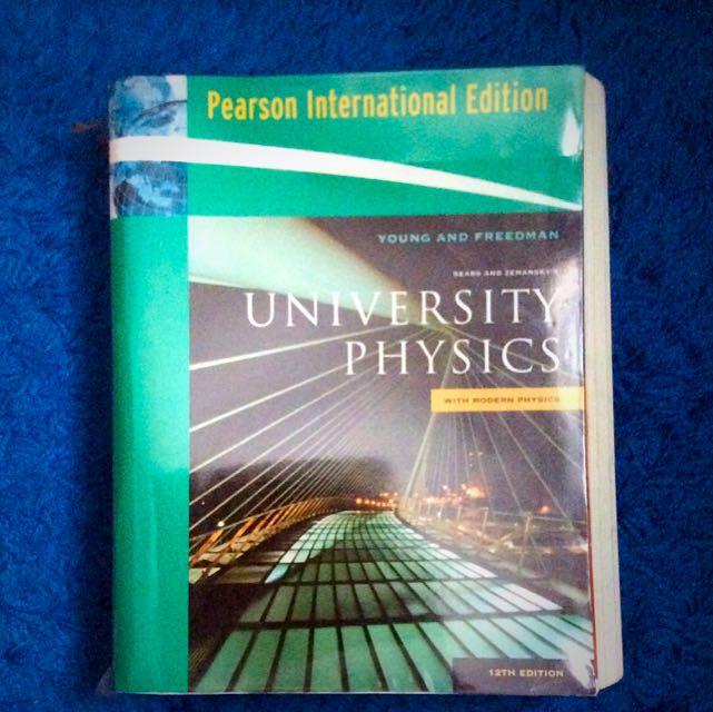 UNIVERSITY PHYSICS YOUNG & FREEDMAN 12 EDITION (NUS PC1431, 1432)