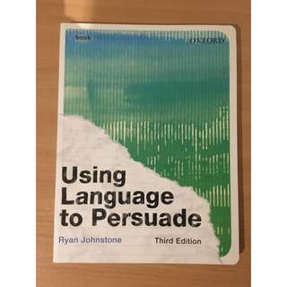 Using language to persuade 3rd Edition
