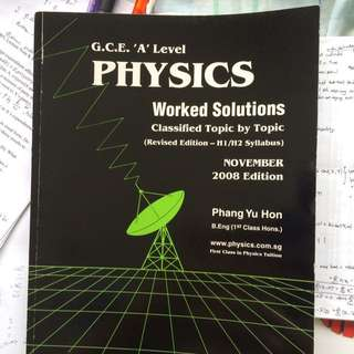 GCE A Levels Physics Worked Solutions 2008 Edition