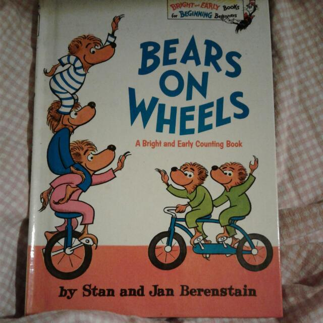 Bears On Wheels A Bright And Early Counting Book By Stan And Jan Berenstain