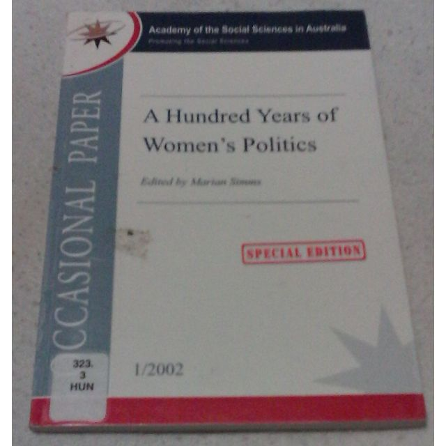 📚 A Hundred Years of Women's Politics: SPECIAL EDITION edited by Marian Simms 📖