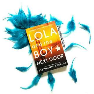 Novel Import | Lola And The boy Next Door (Anna And The French Kiss #2) By Stephanie Perkins)
