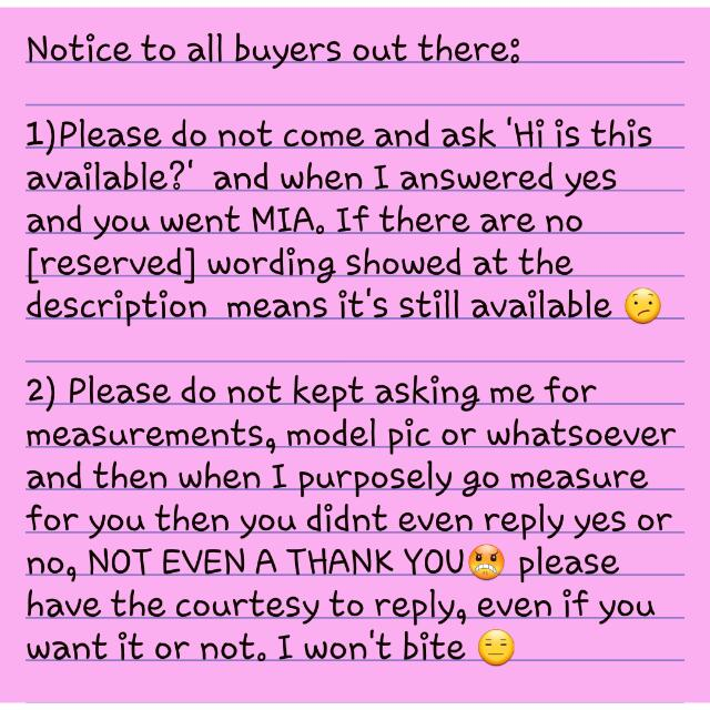 Dear Buyers: Please Have Some Courtesy!