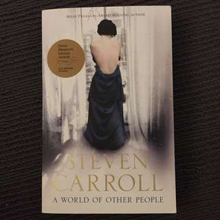 A World Of Other People by Steven Carroll