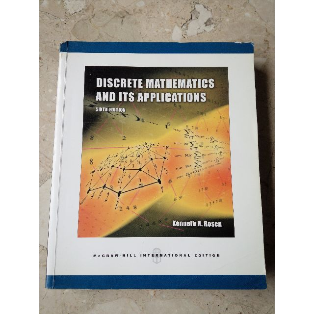 離散數學 < Discrete Mathematics and Its Applications, 6/e (IE) > Kenneth H. Rosen 第六版 國際版 McGraw-Hill ISBN : 0071244743, 9780071244749