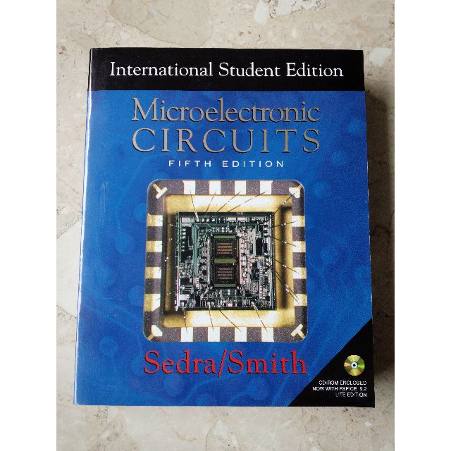 微電子電路 電子學 < Microelectronic Circuits fifth edition 5/e > Sedra, Adel S./ Smith, Kenneth C. 第五版 Oxford University Press ISBN : 0195338839, 9780195338836