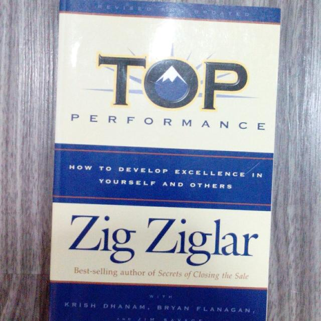 Top Performance - How to develop Excellence in Yourself and Others.