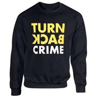 Sweater Turn Back Crime - Hitam