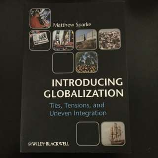 Introducing Globalization - Ties, Tensions & Uneven Integration