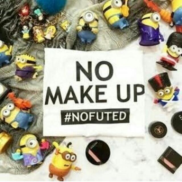 Kaos Cewek No Make Up