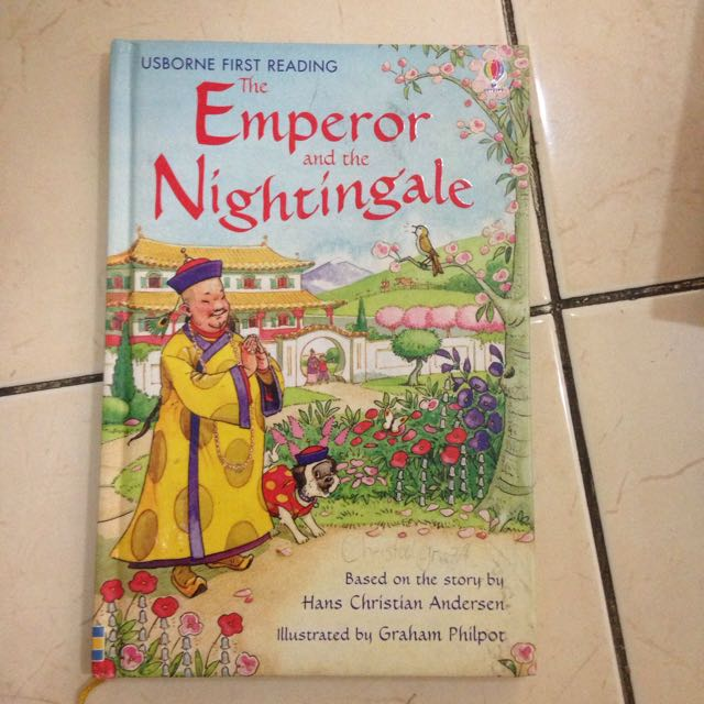 THE EMPEROR AND THE NIGHTINGALE, Retold By Rosie Dickins, Originally By Hans Christian Andersen
