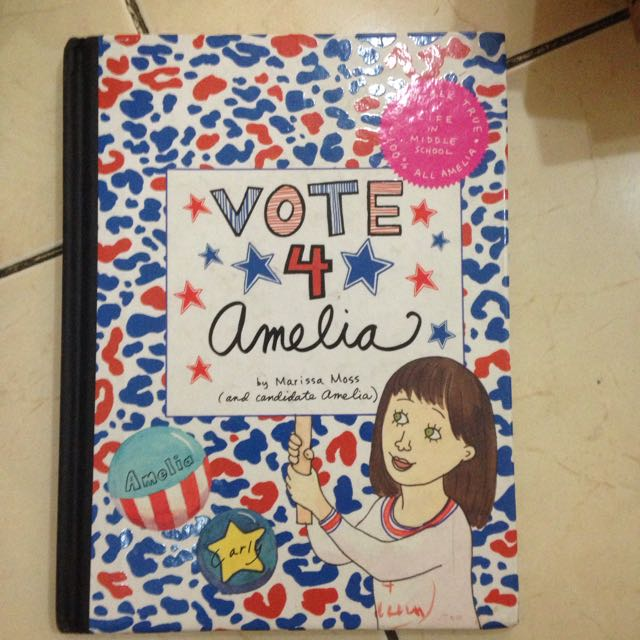 VOTE 4 AMELIA By Marissa Moss