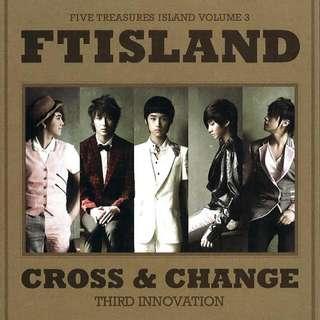 《CROSS & CHANGE》FTIsland第三張正規專輯