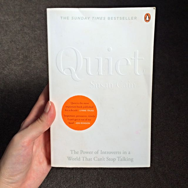"Quiet By Susan Cain ""The Power Of Introverts In The World That Cant Stop Talking"""