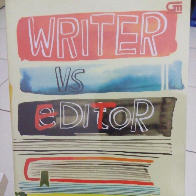 Writer Vs Editor - Ria N Badaria