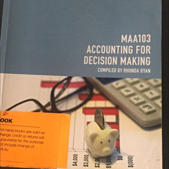 MAA103 ACCOUNTING FOR DECISION MAKING TEXTBOOK
