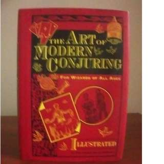 The Art of Modern Conjuring - Illustrated - Hardback