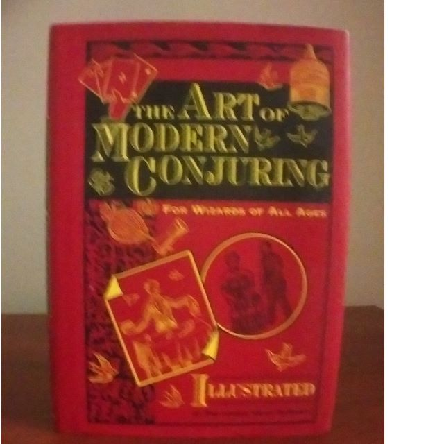 The Art of Modern Conjuring - Illustrated - Hardback