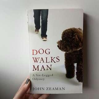 John Zeaman - Dog Walks Man