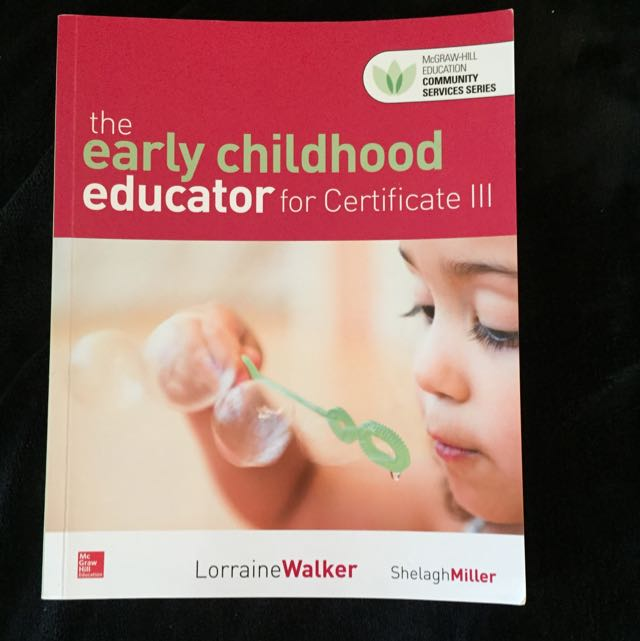 The Early Childhood Educator For Certificate 3