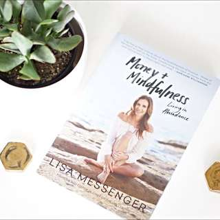 Money And Mindfulness, Living In Abundance- Soft Cover Book
