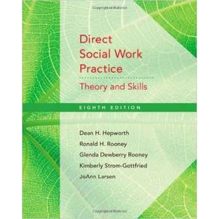Direct Social Work Practice: Theory and Skills by Dean H. Hepworth, Glenda Dewberry Rooney, Jo Ann Larsen, Kim Strom-Gottfried and Ronald H. Rooney (e-book)