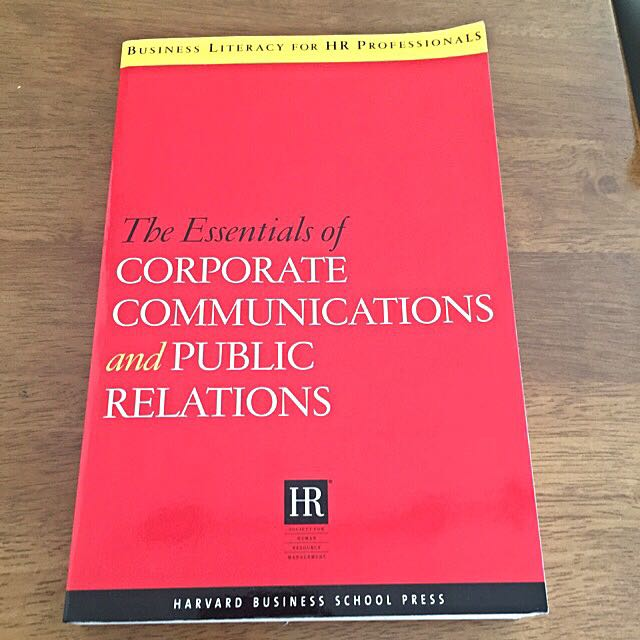 The Essentials Of Corporate Communications And Public Relations -- Harvard Business School Press (2006)