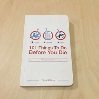 101 Things To Do Before You Die - Richard Horne