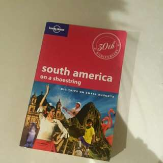 Lonely Planet- South America on a shoestring