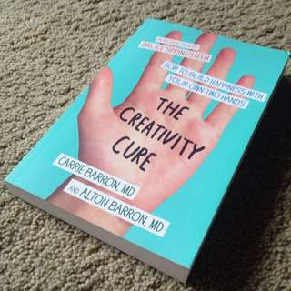 The Creativity Cure: How To Build Happiness With Your Own Two Hands (ENG)