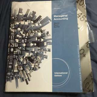 Managerial Accounting 12th Edition & International Business 2nd Edition