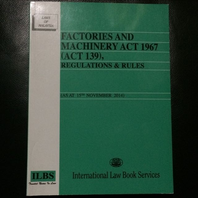 Factories And Machinery Act 1967 Act 139 Regulations Rules Books Stationery On Carousell