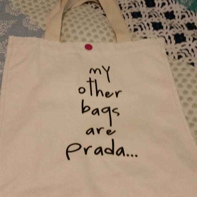 New 'My Other Bags Are Prada' Canvas Tote Bag