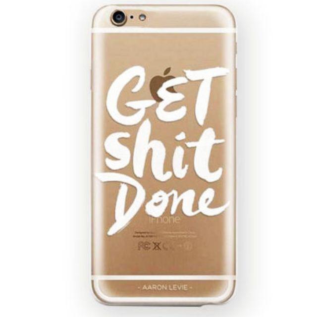 iPhone Case Get Sh*t Done 5/5S 5C 6/6S Plus